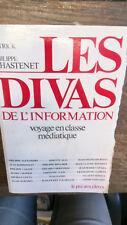 Les divas de l'information Partick et Philippe Chastenet   / dédicacé