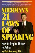 SHERMAN'S 21 LAWS OF SPEAKING HOW TO INSPIRE OTHERS TO ACTION By Rob Sherman VG+
