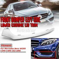 Pour Mercedes W205 Classe C & AMG Gauche N/S AVANT Pare-Choc Bas Bague Chrome