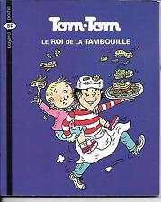 LIVRE BAYARD JEUNESSE--TOM-TOM ET NANA N° 3--LE ROI DE LA TAMBOUILLE