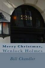 NEW Merry Christmas, Wenlock Holmes by Bill Chandler