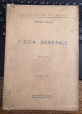 EDOARDO AMALDI, FISICA GENERALE, PARTE II, MARVES, 1962 (A5)