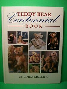 Teddy Bear Centennial Book by Linda Mullins (2001, Hobby House Press) ~ HC