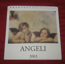 """Collezionismo/Calendario """" ANGELI 2003 """" Puttini/Da Scrivania/cm.15xcm.15"""