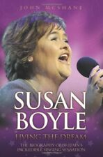 Susan Boyle: Living the Dream,John McShane