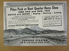 1954 Pikes Peak or Bust Quarter Horse Show penrose stadium art vintage print Ad