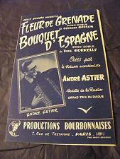Partition Fleur de Grenade Georges Besson Mazzolino d'Espagne AndrÉ Astier 1958