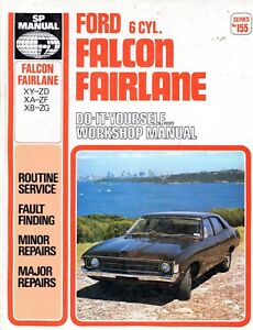Ford 6 CYL. Falcon FairLane - Do-It-Yourself... SP Workshop Manual Series No 155