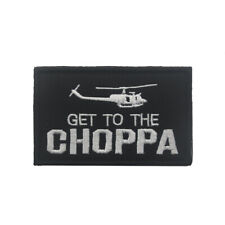 GET TO THE CHOPPA ! Morale Hook Patch Helicopter Predator Movie Army Badge Dark