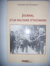 Guerre 39-45: Lozère: Journal d'un militaire d'occasion: Gilbert de Chambrun