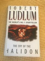 The Cry of the Halidon by Robert Ludlum , SCARCE HARDBACK FIRST EDITION