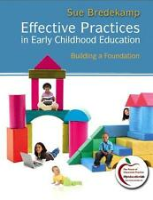 Effective Practices in Early Childhood Education : Building a Foundation by...