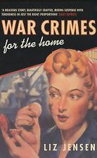 War Crimes for the Home, Jensen, Liz, New Book