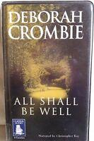 All Shall be Well by Deborah Crombie: Unabridged Cassette Audiobook (N4)