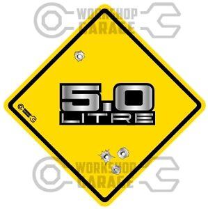 HOLDEN 5.0 LITRE METAL LETTERS  - Bullet Hole Road Sign Sticka #20