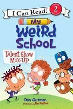 I Can Read Level 2: Talent Show Mix-Up by Dan Gutman (2016, Paperback)