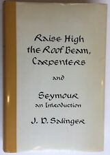 J.D. Salinger Raise High the Roofbeams First Edition Second State HCDJ 1963