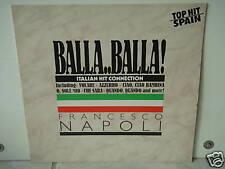 """*****FRANCESCO NAPOLI""""BALLA..BALLA!""""-12""""Inch LP*****"""