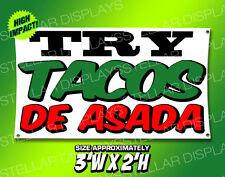 Try Tacos De Asada Banner Rotulos Mexican Food Restaurant Open Shop Sign Display