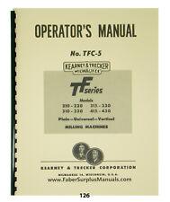 Kearney Trecker Tf 210 220 310 320 315 330415 430 Mill Machine Op Manual 126