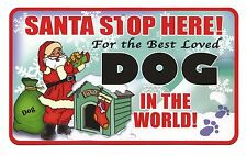 Santa Stop Here Dog Pet Sign Pss088