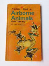 AIRBORNE ANILAMS HOW THEY FLY A GOLDEN BOOK VINTAGE 1969 FULL COLOR ILLUSTRATION