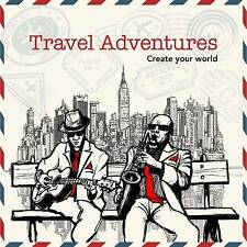 Travel Adventures: Create Your World, New Holland Publishers, New Book