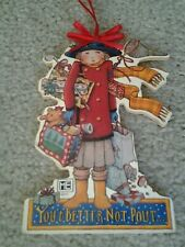 """Mary Engelbreit """"You'd Better Not Pout"""" Flat Wood Hanging Christmas Ornament"""