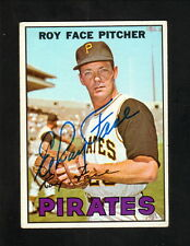 Roy Face--Autographed 1967 Topps Baseball Card--Pittsburgh Pirates