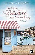 Die kleine Bäckerei am Strandweg: Roman von Colgan, Jenny   Buch   Zustand gut