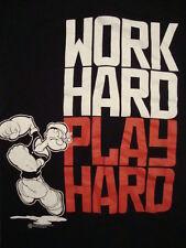 Work Hard Play Hard Popeye The Sailor Man T Shirt S