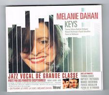 MELANIE DAHAN - KEYS - 9 TRACKS - 2014 - NEUF NEW NEU