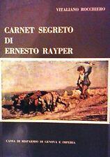 Carnet Segreto di Ernesto Rayper Cassa di Risparmio di Genova e Imperia