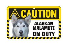Dog Sign Caution Beware - Alaskan Malamute