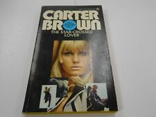 The Star-Crossed Lover by Carter Brown (1974,USA) 1st Signet Printing