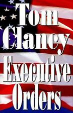 Executive Orders By Tom Clancy Used Book Hardback W/Dust Covwe