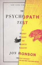 The Psychopath Test : A Journey Through the Madness Industry by Jon Ronson.