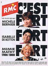 PUBLICITE ADVERTISING 095 1993 RMC M.Barnier Isabelle de Botton Mimie Mathy