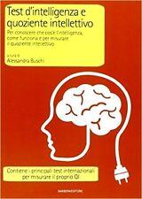 Test d'intelligenza e quoziente intellettivo. Per conoscere che cos'è l'intellig