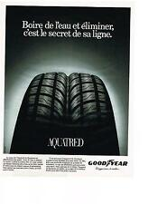 PUBLICITE ADVERTISING  1994   GOODYEAR     pneus AQUATRED