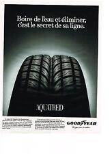 PUBLICITE ADVERTISING  1994   GOODYEAR     pneus AQUATRED