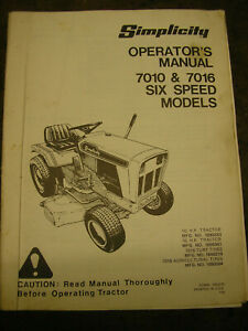 Simplicity 7010 and 7016 ride on lawnmower operators manual 1980's