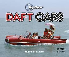 Top Gear: Daft Cars by Matt Master (Hardback, 2009)