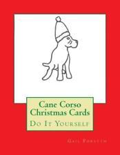 Cane Corso Christmas Cards: Do It Yourself