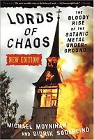 Lords of Chaos : The Bloody Rise of the Satanic Metal Underground, Paperback ...