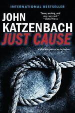 Just Cause by John Katzenbach (2014, Paperback)