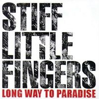 Stiff Little Fingers Long Way To Paradise Live CD NEW SEALED Straw Dogs/Listen+