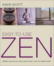 Easy-to-Use Zen: Refresh and Calm Your Mind, Body and Spirit with the -ExLibrary