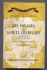 tome 5 Les voyages de samuel champlain saintongeais père du Canada PUF 1951