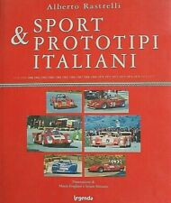Sport Prototipi Italiani Alberto Rastrelli Book Ferrari Alfa Romeo 1958 -1977